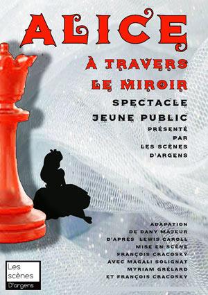 ALICE A TRAVERS LE MIROIR THEATRE L'ALPHABET pièce de théâtre pour enfant