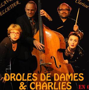 DROLES DE DAMES & CHARLIES