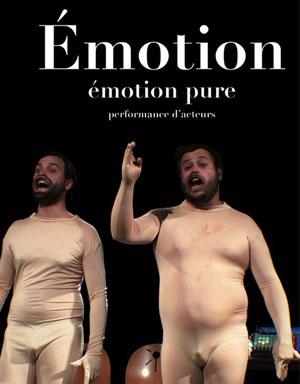 EMOTION THEATRE LE NOMBRIL DU MONDE one man/woman show