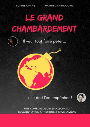 Plus d'infos sur l'évènement LE GRAND CHAMBARDEMENT