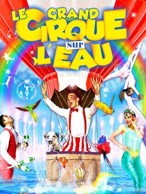 CIRQUE SUR L'EAU CHAPITEAU cirque