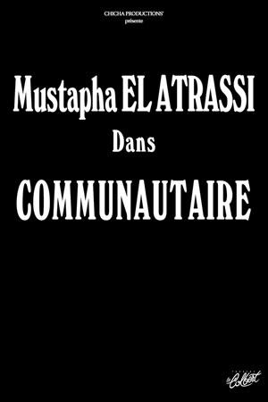 MUSTAPHA EL ATRASSI THEATRE LE COLBERT one man/woman show