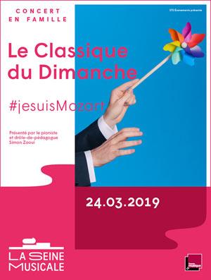 LE CLASSIQUE DU DIMANCHE - MOZART La Seine Musicale concert de musique classique
