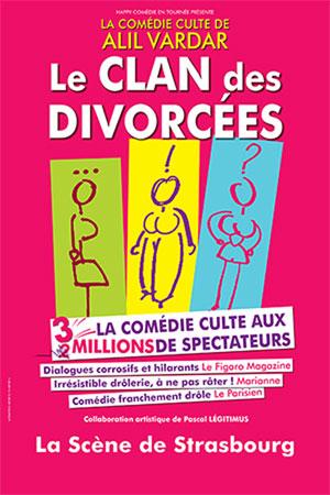 Plus d'infos sur l'évènement LE CLAN DES DIVORCEES