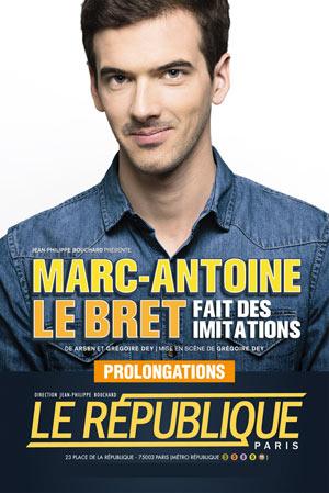 Plus d'infos sur l'évènement MARC-ANTOINE LE BRET