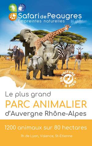SAFARI DE PEAUGRES SAFARI DE PEAUGRES visite de parc animalier