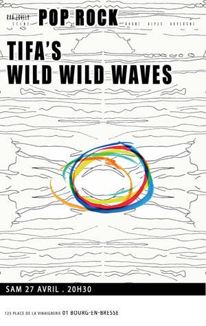 TIFA'S + WILD WILD WAVES LA TANNERIE concert de rock