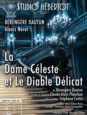 LA DAME CELESTE STUDIO HEBERTOT pièce de théâtre contemporain