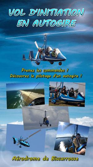 PILOTE D'UN JOUR EN ULM AUTOGIRE AERODROME DE BISCARROSSE-PARENTIS activité, loisir
