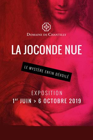 LA JOCONDE NUE DOMAINE DE CHANTILLY exposition