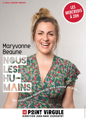 MARYVONNE BEAUNE THEATRE POINT-VIRGULE one man/woman show