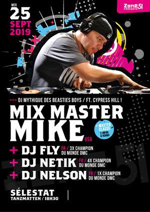 Plus d'infos sur l'évènement MIX MASTER MIKE + DJ FLY + GUESTS