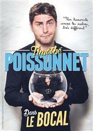 TIMOTHÉ POISSONNET Sas Le Troyes Fois Plus one man/woman show