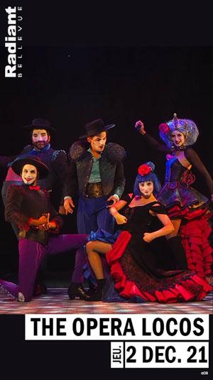 THE OPERA LOCOS RADIANT - BELLEVUE pièce de théâtre musical