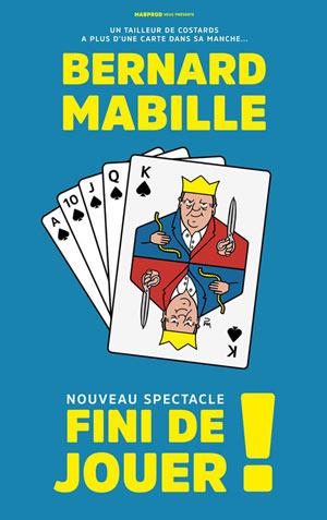 BERNARD MABILLE Théâtre de la Sinne one man/woman show