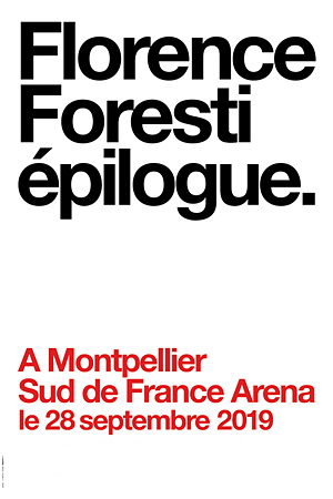 FLORENCE FORESTI SUD DE FRANCE ARENA one man/woman show