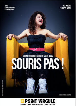 KARINE DUBERNET THEATRE POINT-VIRGULE one man/woman show