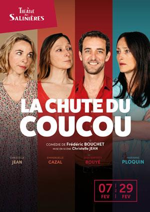 LA CHUTE DU COUCOU THEATRE DES SALINIERES comédie, pièce de théâtre d'humour