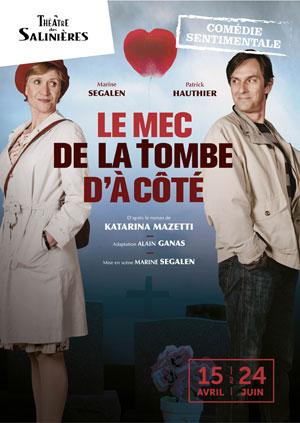 LE MEC DE LA TOMBE D'A COTE THEATRE DES SALINIERES comédie, pièce de théâtre d'humour