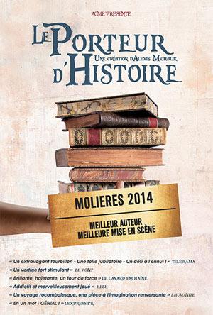 LE PORTEUR D'HISTOIRE THEATRE COMEDIE ODEON pièce de théâtre contemporain