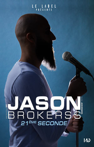 Plus d'infos sur l'évènement JASON BROKERSS