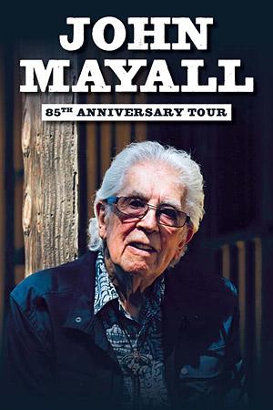 Plus d'infos sur l'évènement JOHN MAYALL - 85TH ANNIVERSARY TOUR