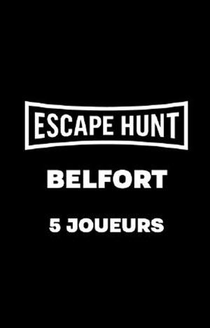 ESCAPE GAME BELFORT - 5 PERSONNES ESCAPE HUNT EXPERIENCE BELFORT activité, loisir