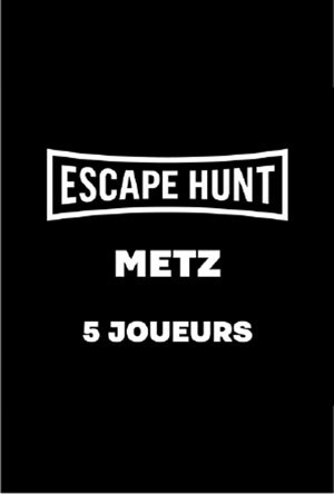 ESCAPE GAME METZ - 5 PERSONNES