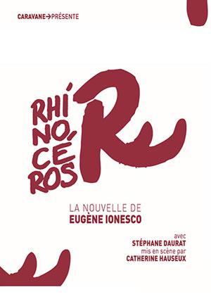 RHINOCEROS - LA NOUVELLE Théâtre Essaion de Paris pièce de théâtre contemporain