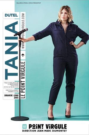 TANIA DUTEL THEATRE POINT-VIRGULE one man/woman show
