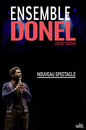 DONEL JACK'SMAN Sas Le Troyes Fois Plus one man/woman show