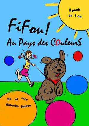 FIFOU ! AU PAYS DES COULEURS Comédie De Grenoble pièce de théâtre pour enfant