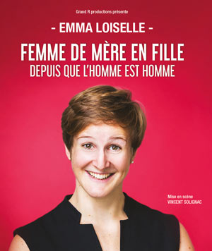 EMMA LOISELLE ESPACE GERSON one man/woman show