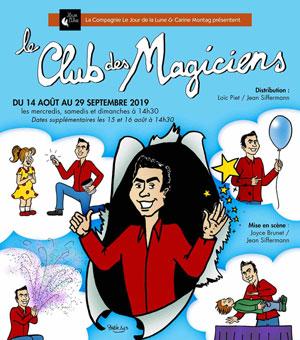 Plus d'infos sur l'évènement LE CLUB DES MAGICIENS