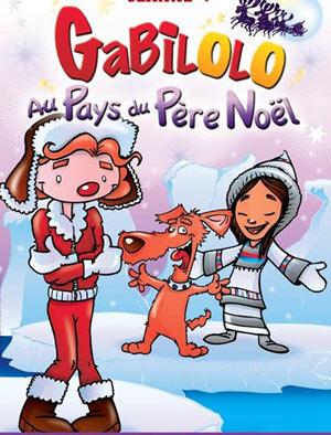 GABILOLO AU PAYS DU PERE NOEL