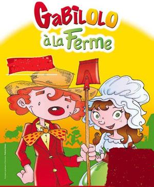 GABILOLO A LA FERME THEATRE DE JEANNE pièce de théâtre pour enfant