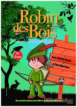 ROBIN DES BOIS SALLE RAUGRAFF spectacle pour enfant