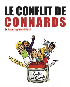 LE CONFLIT DE CONNARDS