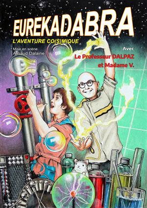 DALPAZ DANS EUREKADABRA, THEATRE DE JEANNE pièce de théâtre pour enfant