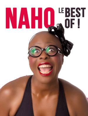 Plus d'infos sur l'évènement NAHO : LE BEST OF !