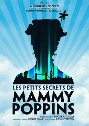 LES PETITS SECRETS DE MAMMY POPPINS THEATRE MOLIERE pièce de théâtre pour enfant