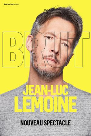 JEAN-LUC LEMOINE - BRUT Le Ponant one man/woman show