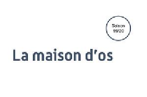Plus d'infos sur l'évènement LA MAISON D'OS