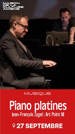 Plus d'infos sur l'évènement PIANO PLATINES