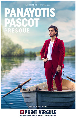 PANAYOTIS PASCOT THEATRE POINT-VIRGULE one man/woman show