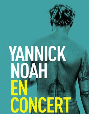 YANNICK NOAH Le Liberté concert de chanson française