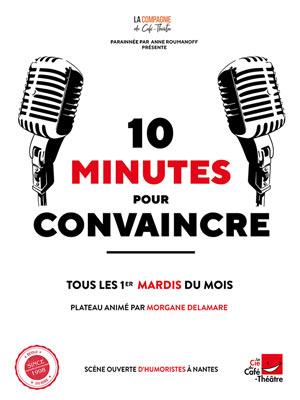 Plus d'infos sur l'évènement 10 MINUTES POUR CONVAINCRE