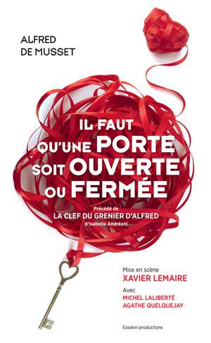 IL FAUT QU'UNE PORTE SOIT OUVERTE Théâtre Essaion de Paris pièce de théâtre classique
