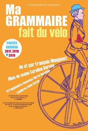 MA GRAMMAIRE FAIT DU VELO Théâtre Essaion de Paris comédie, pièce de théâtre d'humour