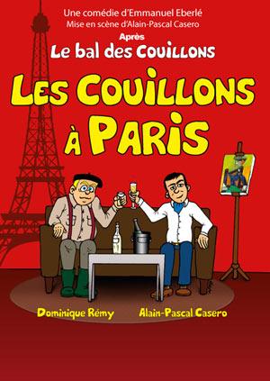 LES COUILLONS A PARIS SALLE DUMAS comédie, pièce de théâtre d'humour